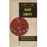 Nové hmoty (STOY, A. - KEBL, F.)