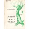 Dřevo roste zelené (CHVOJKA, Petr)