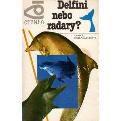 Delfíni nebo radary? (SERGEJEV, Boris)