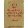 Das goldene Vitello - Buch der Hausfrau - 1. Band