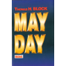 Mayday (BLOCK, Thomas H.)