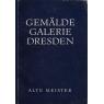 Gemäldegalerie Dresden - Alte Meister