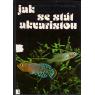 Jak se stát akvaristou (ZUKAL, Rudolf, FRANK, Stanislav)