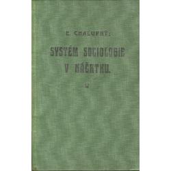 Systém sociologie v náčrtku (CHALUPNÝ, Emanuel)
