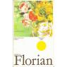 Rozsvěcování květů (FLORIAN, Miroslav)
