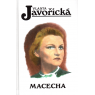 Macecha (JAVOŘICKÁ, Vlasta)