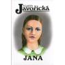Jana (JAVOŘICKÁ, Vlasta)