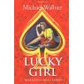 Lucky Girl - Nebezpečná hra s láskou (WALLNER, Michael)