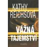 Vážná tajemství (REICHSOVÁ, Kathy)