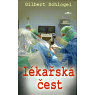 Lékařská čest (SCHLOGEL, Gilbert)