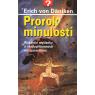 Prorok minulosti (DÄNIKEN, Erich von)