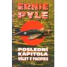 Poslední kapitola války v Pacifiku (PYLE, Ernie)