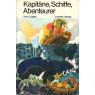 Kapitäne, Schiffe, Abenteurer (LÜTGEN, Kurt)