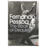The Book of Disquiet (PESSOA, Fernando)