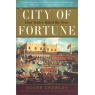 City of Fortune: How Venice Ruled the Seas (CROWLEY, Roger)