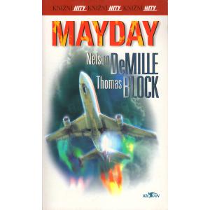 Mayday (DeMILLE, Nelson, BLOCK, Thomas)