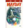 Mayday (DeMILLE, Nelson, BLOCK, Thomas)