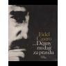 Dějiny mi dají zapravdu (CASTRO, Fidel)