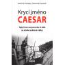 Krycí jméno Caesar (PREISLER, SEWELL)