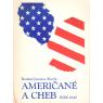 Američané a Cheb (SLAVÍK, R. J.)