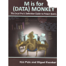 M is for (Data) Monkey (PULS, ESCOBAR)